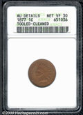 1877 1C --Tooled, Cleaned--ANACS. AU Details, Net VF 30. The relatively snappy surfaces show dull, crimson-brown colorat...