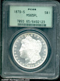 1879-S $1 MS 65 Prooflike PCGS. Noticeably bright in the fields, both sides display an overall silver-white appearance...