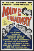 "Movie Posters:Musical, Main Street to Broadway (MGM, 1953). One Sheet (27"" X 41""). Musical Romance. Starring Tallulah Bankhead, Agnes Moorehead, Et..."