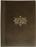 Banknotes From Around the World. This was a Franklin Mint subscription plan during the late 1970s. Each note has a low s...