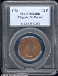 1773 Virginia Halfpenny MS 64 Red and Brown PCGS. No Period. A Choice representation of this popular and easily obtainab...