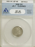 Bust Dimes, 1829 10C Small 10C XF40 ANACS. XF40 Details. JR-7. NGC Census:(4/206). PCGS Population (8/182). Mintage: 770,000. Numisme...