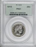 Proof Barber Quarters: , 1910 25C PR61 PCGS. PCGS Population (7/174). NGC Census: (0/179). Mintage: 551. Numismedia Wsl. Price for NGC/PCGS coin in ...