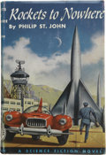 Books:First Editions, Philip St. John. Rockets to Nowhere....