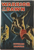 Books:First Editions, Howard Browne. Warrior of the Dawn....