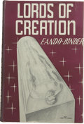 Books:First Editions, Eando Binder. Lords of Creation....
