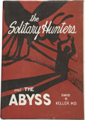 Books:First Editions, David H. Keller. The Solitary Hunters and The Abyss....