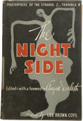 Books:First Editions, August Derleth, editor. The Night Side Masterpieces ofthe Strange & Terrible....