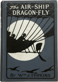 Books:First Editions, William J. Hopkins. The Airship Dragon-Fly....