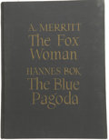 Books:First Editions, A. Merritt and Hannes Bok. The Fox Woman and the BluePagoda....