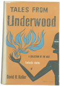 Books:First Editions, David H. Keller. Tales from Underwood....