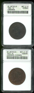 1804 1C --Corroded--ANACS, VF Details, Net Good 6, both sides display dark, rough surfaces; and an 1812--Corroded, Clean...