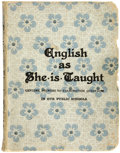 Books:First Editions, Caroline B. Le Row, collector. English as She is Taught...