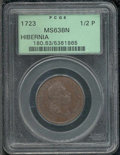 1723 Hibernia Halfpenny MS 63 Brown PCGS. Nelson-8. Breen-155. The strike on this example is not strong enough to elicit...