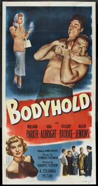 "Bodyhold (Columbia, 1949). Three Sheet (41"" X 81""). Sports Drama. Starring Willard Parker, Lola Albright, Hill..."