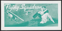 "Flying Squadron (Universal, 1935). Promotional Poster (9.5"" X 19""). Poster intended to publicize ""Flying..."