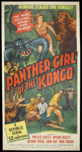 "Movie Posters:Action, Panther Girl of the Kongo (Republic, 1955). Three Sheet (41"" X81""). Action Serial. Starring Phyllis Coates, Myron Healey, A..."