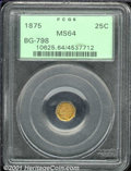 California Fractional Gold: , 1875 25C BG-798