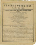 "Military & Patriotic:Civil War, Robert E. Lee ""Funeral Obsequies"" Broadside. A rare 1870 broadside, 8"" x 10"" in size. Titled ""Funeral Obsequies"" and dated O..."