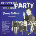 Music Memorabilia:Recordings, Frank Ballard with Phillip Reynolds Band Rhythm-Blues Party Rare LP Phillips International Mono (1962). If you'r... (Total: 1 Item)