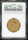 1925 Norse American Centennial Gold Medal PR 66 ANACS. A great many commemorative collectors are familiar with the thick...