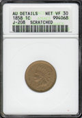 1858 Indian Cent, Judd-208, Pollock-259, R.4.--Scratched--ANACS. AU Details, Net VF 30. The regular dies striking for 18...