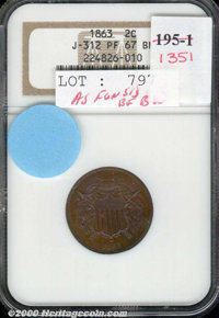 1863 Two Cents, Judd-312, Pollock-377, R.4, PR 67 Brown NGC. Similar to the adopted two cent piece of the following year...