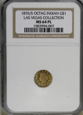 California Fractional Gold, 1876/5 $1 BG-1129 MS64 Prooflike NGC. Ex: Las Vegas Collection. NGCCensus: (5/2). (#710940)...