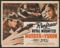 "Movie Posters:Adventure, Murder on the Yukon (Monogram, 1940). Half Sheet (22"" X 28"").Adventure...."