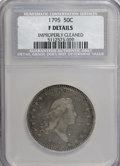 Early Half Dollars: , 1795 50C 2 Leaves--Improperly Cleaned--NCS. F Details. Mintage:299,680. (#6052)...