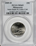 Statehood Quarters, 2005-D 25C Minnesota Satin Finish MS69 PCGS. Ex:Michael FullerCollection. PCGS Population (1/0). N...
