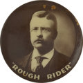 """Political:Pinback Buttons (1896-present), Theodore Roosevelt: """"Rough Rider"""" Celluloid Pin...."""