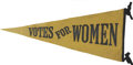 """Political:3D & Other Display (1896-present), [Woman's Suffrage] """"Votes for Women"""" Felt Pennant..."""