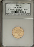 1863 $3 --Improperly Cleaned, Scratched--NCS. AU Details. NGC Census: (7/166). PCGS Population (13/85). Mintage: 5,039...