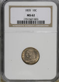 Bust Dimes: , 1835 10C MS62 NGC. NGC Census: (33/185). PCGS Population (28/106).Mintage: 1,410,000. Numismedia Wsl. Price for NGC/PCGS c...