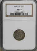 Bust Dimes: , 1830/29 10C AU53 NGC. NGC Census: (1/26). PCGS Population (0/10).Mintage: 510,000. Numismedia Wsl. Price for NGC/PCGS coin...