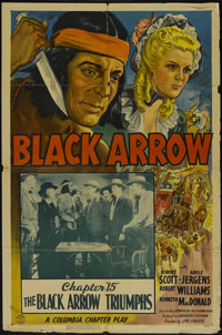 "Black Arrow (Columbia, 1944). One Sheet (27"" X 41"") Chapter 15 -- ""The Black Arrow Triumphs."" Serial..."