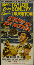 "Movie Posters:War, Stand By For Action (MGM, 1943). Three Sheet (41"" X 81""). War...."
