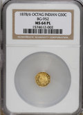 California Fractional Gold, 1878/6 50C BG-952 MS64 Prooflike NGC. (#710810)...