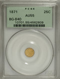 California Fractional Gold: , 1871 25C Liberty Round 25 Cents, BG-840, Low R.4, AU55 PCGS. PCGSPopulation (15/98). NGC Census: (0/21). (#10701)...