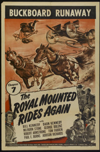 "The Royal Mounted Rides Again (Universal, 1945). One Sheet (27"" X 41"") Chapter 7--""Buckboard Runaway.&quo..."