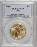 Modern Bullion Coins: , 1996 G$25 Half-Ounce Gold Eagle MS69 PCGS. PCGS Population(1006/8). NGC Census: (0/0). Mintage: 39,287. Numismedia Wsl. Pr...
