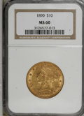 Liberty Eagles: , 1890 $10 MS60 NGC. NGC Census: (61/158). PCGS Population (28/144). Mintage: 57,900. Numismedia Wsl. Price for NGC/PCGS coin...