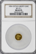 California Fractional Gold, 1856 50C Liberty Octagonal 50 Cents, BG-311, Low R.4, MS63Prooflike NGC....