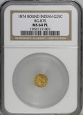 California Fractional Gold, 1874 25C Indian Round 25 Cents, BG-875, High R.4, MS64 ProoflikeNGC. (#710736)...