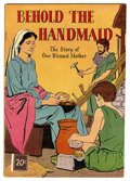 Golden Age (1938-1955):Religious, Behold The Handmaid #nn (George A. Pflaum, 1954) Condition: FN....