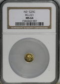 California Fractional Gold, No Date 25C Liberty Round 25 Cents, BG-221, R.3, MS64 NGC. NGCCensus: (4/1). PCGS Population (38/3). (#10406)...