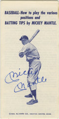 Autographs:Others, Mickey Mantle Signed Baseball Tips Pamphlet. What better way tohone your skills than to get tips straight from your hero? ...