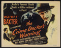 "Movie Posters:Mystery, The Crime Doctor's Warning (Columbia, 1945). Title Lobby Card (11""X 14""). Mystery. Starring Warner Baxter, John Litel, Dust..."