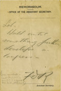 """Autographs:U.S. Presidents, Franklin D. Roosevelt: Autograph Note Signed """"FDR"""" asAssistant Secretary of the Navy...."""